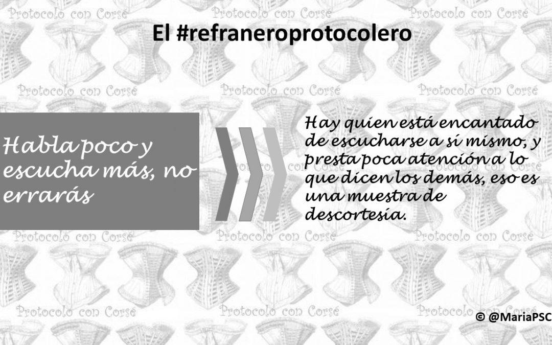 La escucha activa en el #Refraneroprotocolero