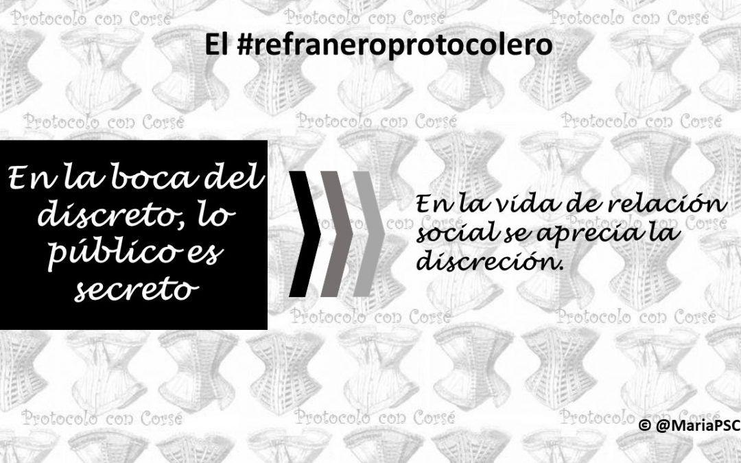 La discreción como virtud social en el #Refraneroprotocolero