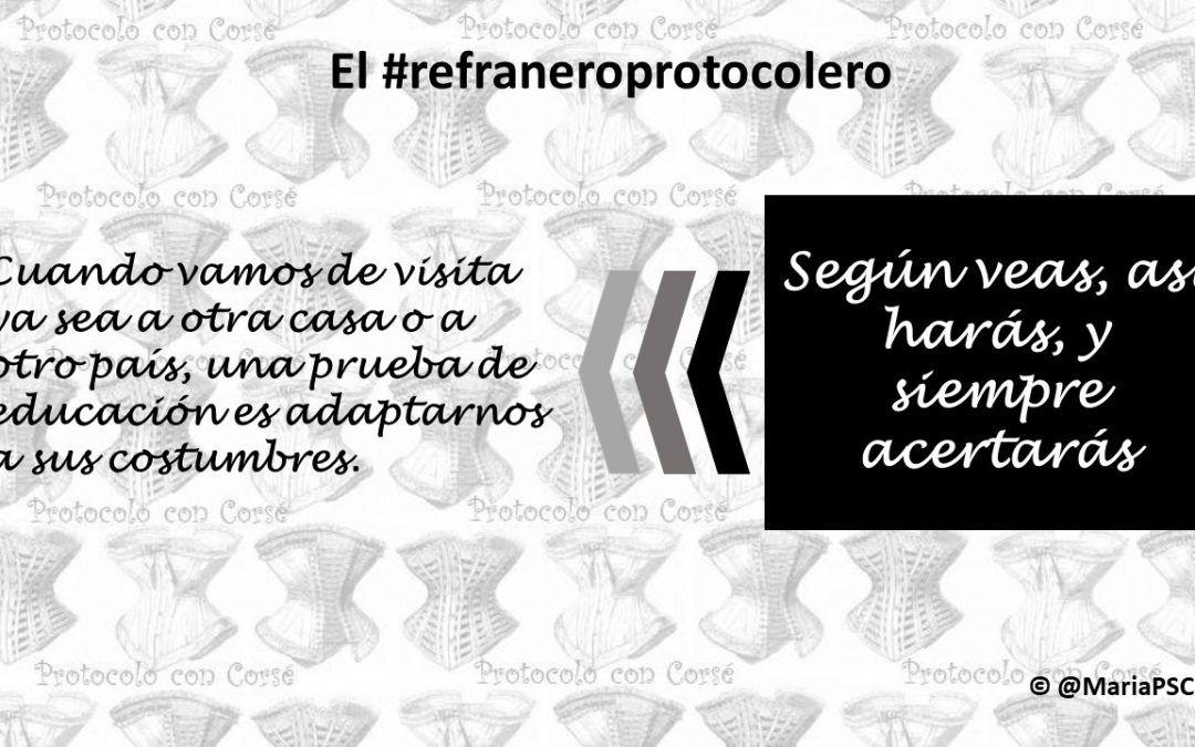 Respetar las costumbres extrañas en el #Refraneroprotocolero