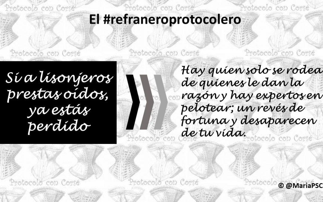 No te dejes seducir por las lisonjas, una recomendación del #Refraneroprotocolero