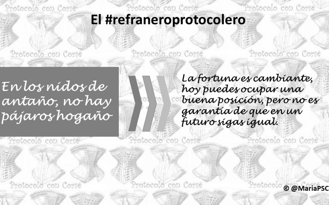 La posición no es eterna en el #Refraneroprotocolero