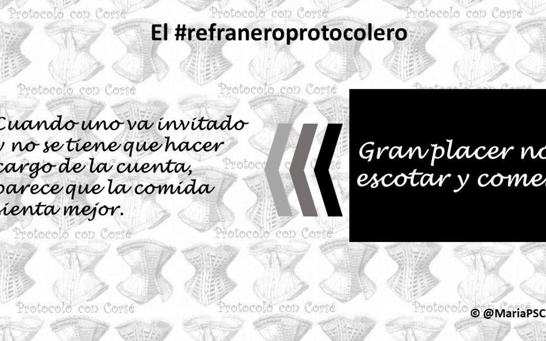 ¡Que bien se va de invitado! en el #Refraneroprotocolero