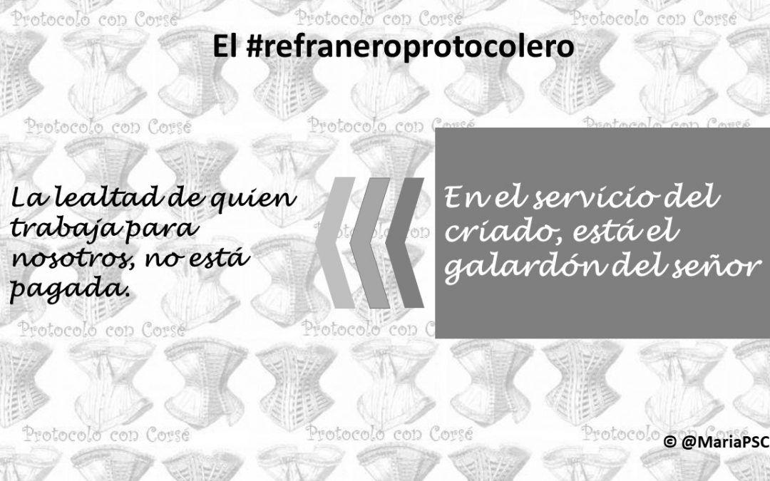 Lealtad, una virtud en la convivencia #Refraneroprotocolero